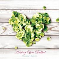 HealingLoveBallad
